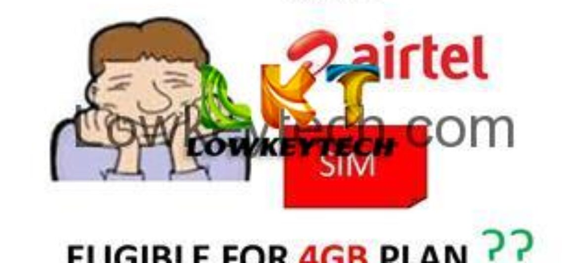 Not Eligible For Airtel 4GB BIS Data Plan? Try This Code and be Eligible
