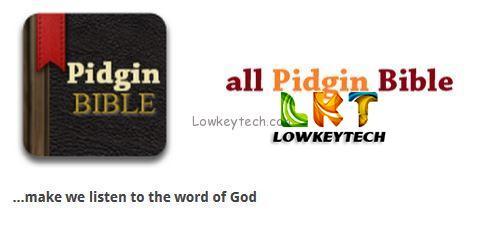Nigerian Pidgin Language Bible Translation |Pidgin Bible