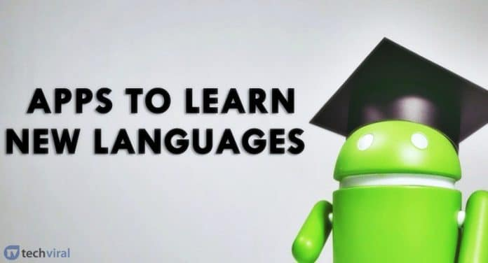 20 Best Language Learning Apps For Android in 2020