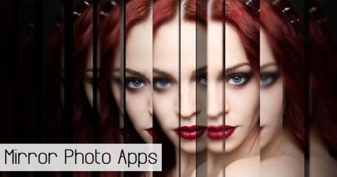 10 Best Mirror Photo Apps For Android in 2020 [Add Mirror Effects]