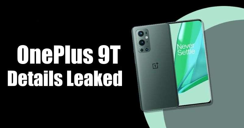 OnePlus 9T Specifications Leaked, May Have 120Hz LTPO OLED Display