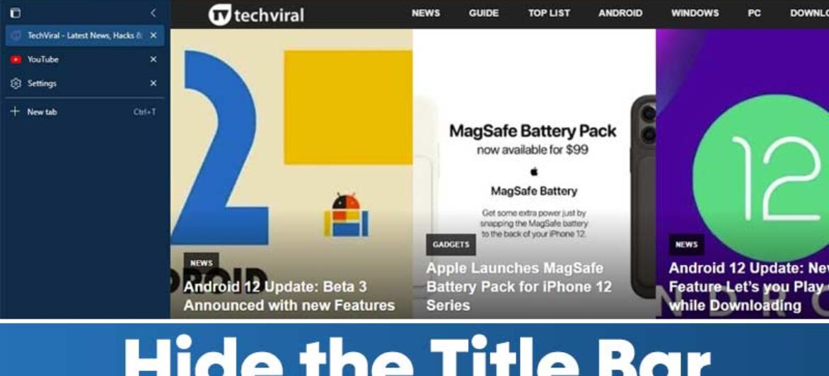 How to Hide the Title Bar in Edge Browser (Stable Build)